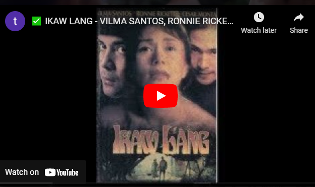 Ikaw Lang Movie Full (1993)